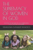 The Supremacy of Women in God
