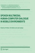 Spoken Multimodal Human-Computer Dialogue in Mobile Environments