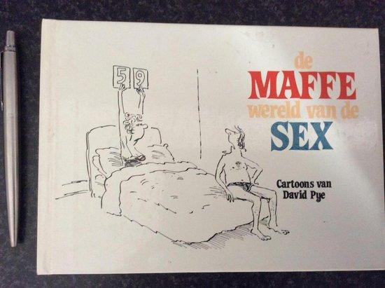 de Maffe wereld van de sex (cartoon boek) - W. Kusters  