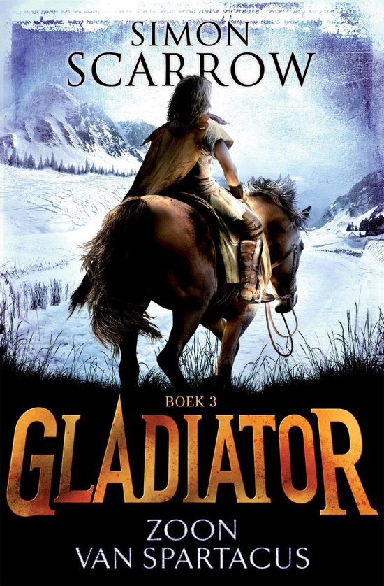 Gladiator 3 - Zoon van Spartacus - Simon Scarrow  