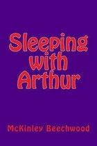 Sleeping with Arthur