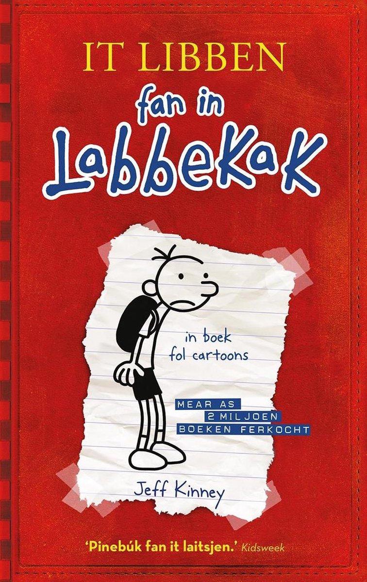 Het leven van een Loser  -   It libben fan in Labbekak - Jeff Kinney
