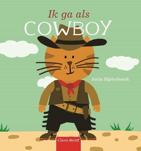 Ik ga als cowboy - Anita Bijsterbosch | Readingchampions.org.uk