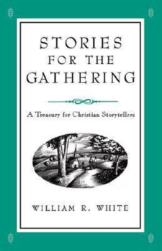 Stories for the Gathering