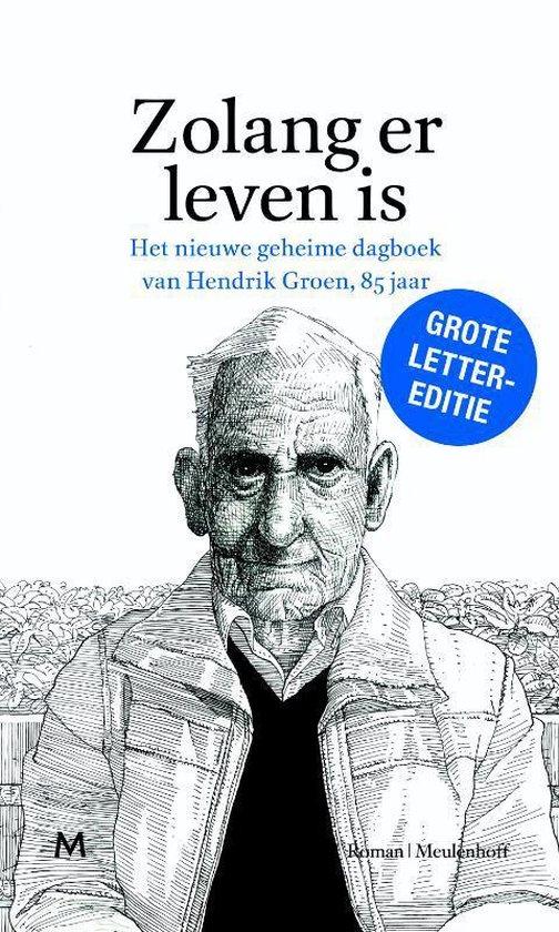 Boek cover Zolang er leven is van Hendrik Groen (Hardcover)