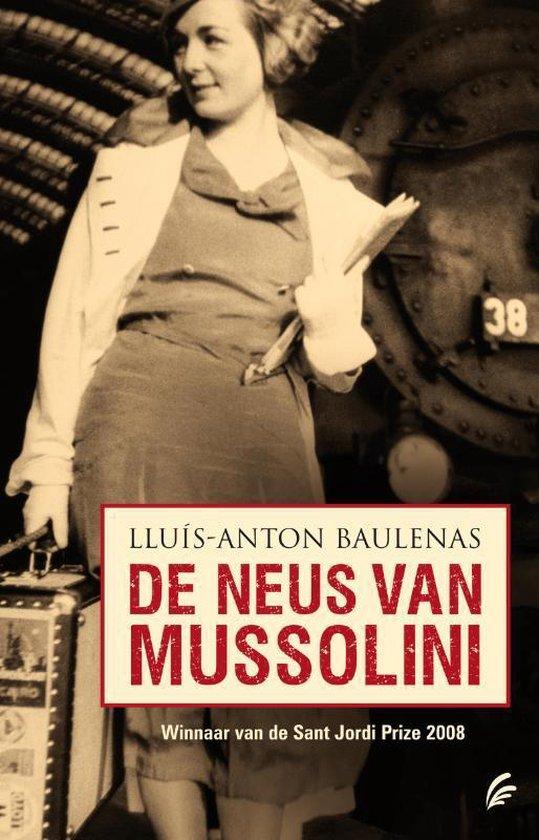 De neus van Mussolini - Llius-Anton Baulenas pdf epub