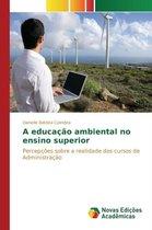 A Educacao Ambiental No Ensino Superior