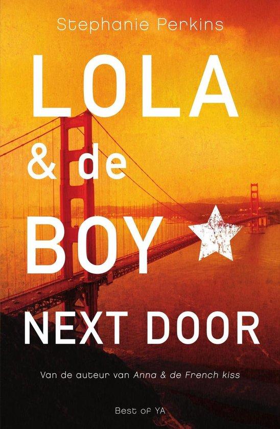 Lola & the Boy Next Door Nl - Stephanie Perkins |