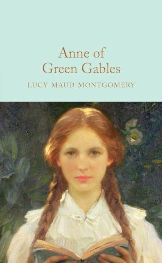 Boek cover Anne of Green Gables van L. M. Montgomery (Hardcover)
