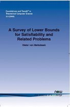 A Survey of Lower Bounds for Satisfiability and Related Problems