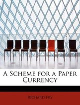 A Scheme for a Paper Currency