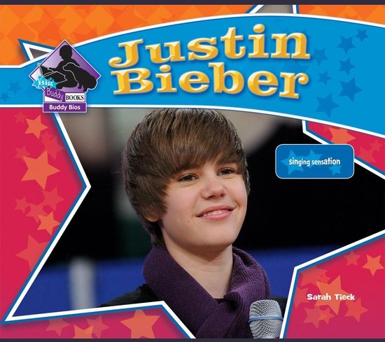 Boek cover Justin Bieber van Sarah Tieck (Onbekend)