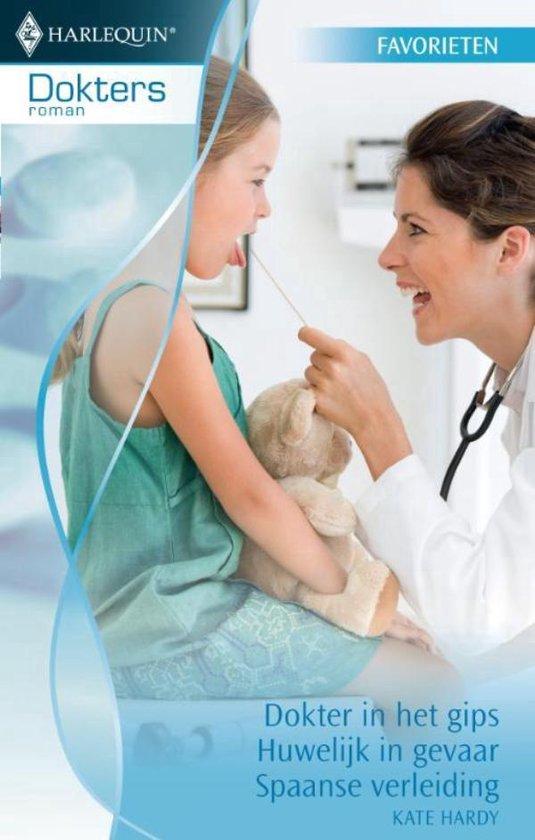 Dokter in het gips / Huwelijk in gevaar / Spaanse verleiding - Doktersroman Favorieten 309, 3-in-1 - Kate Hardy pdf epub