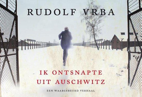 Boek cover Ik ontsnapte uit Auschwitz - dwarsligger (compact formaat) van Rudolf Vrba (Onbekend)