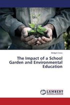 The Impact of a School Garden and Environmental Education