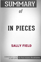 Summary of in Pieces by Sally Field
