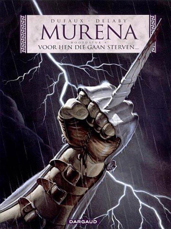 Murena: 004 Voor hen die gaan sterven - Philippe Delaby |