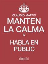 Mantén la calma y habla en públic