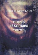 History of Scotland Volume 6