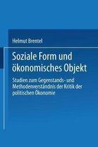 Soziale Form Und OEkonomisches Objekt