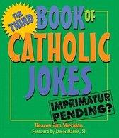 The Third Book of Catholic Jokes
