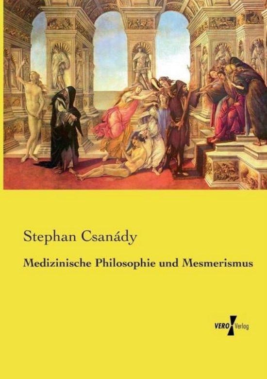 Medizinische Philosophie und Mesmerismus