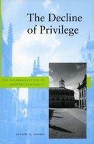 The Decline of Privilege