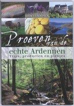Proeven van de echte Ardennen