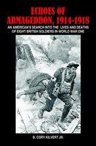 Echoes of Armageddon, 1914-1918