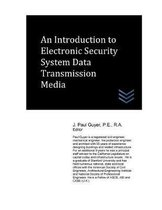 An Introduction to Electronic Security System Data Transmission Media