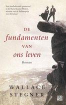 Boek cover De fundamenten van ons leven van Wallace Stegner (Onbekend)