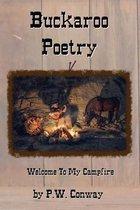 Buckaroo Poetry, Welcome to My Campfire
