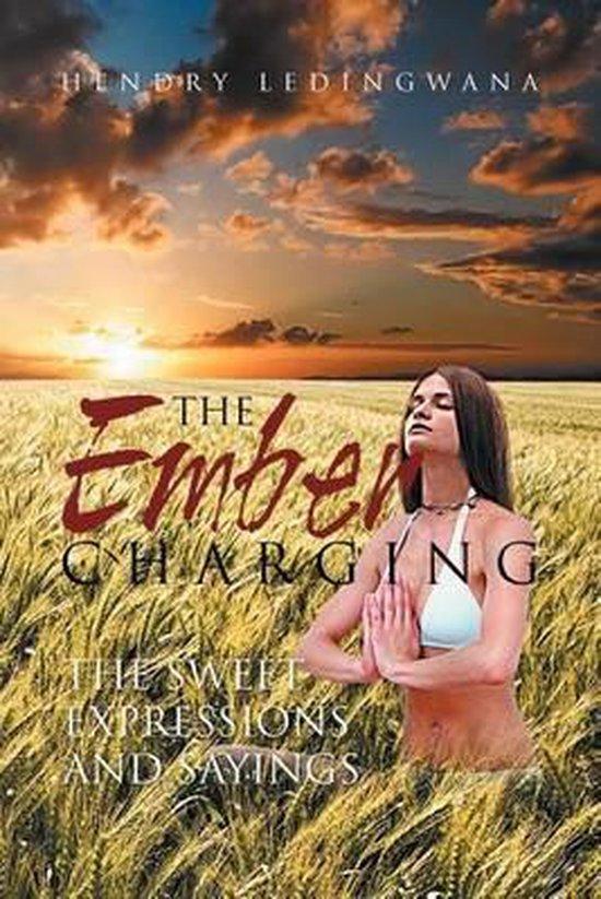 Boek cover The Ember Charging van Hendry Ledingwana