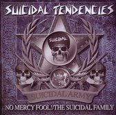 No Mercy Fool! / The Suicidal Family