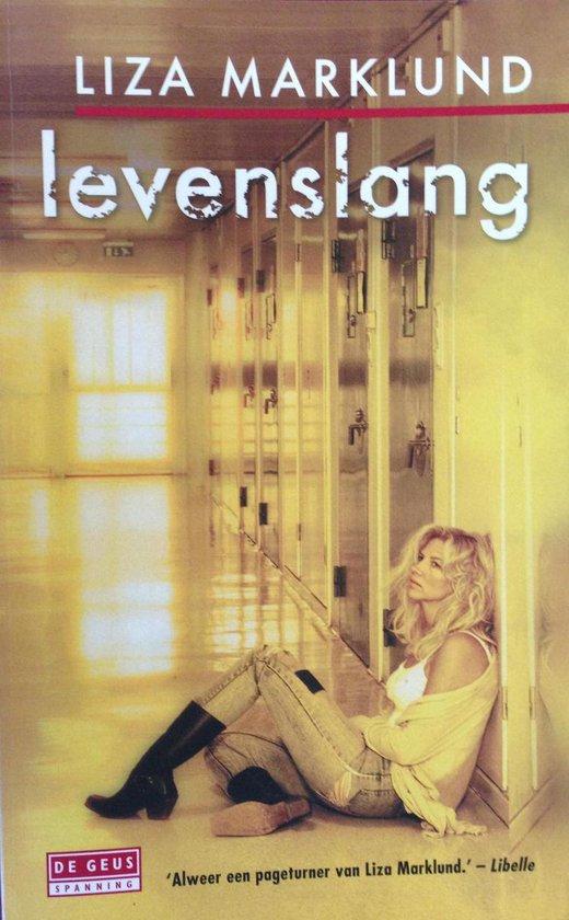 Levenslang - Liza Marklund |