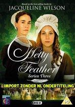 Hetty Feather Series 3 (BBC) [DVD]