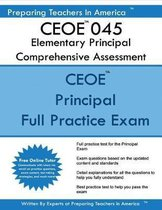 Ceoe 045 Elementary Principal Comprehensive Assessment