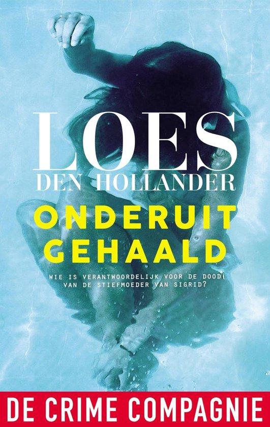 Boek cover Onderuitgehaald van Loes den Hollander (Onbekend)