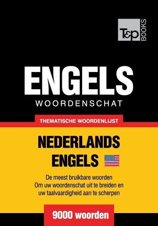 Thematische woordenschat Nederlands-Amerikaans-Engels - 9000 woorden - Andrey Taranov |