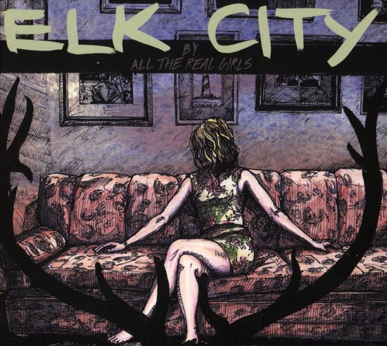 All The Real Girls - Elk City