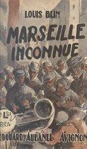 Marseille inconnue