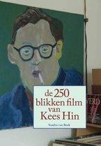 De 250 blikken film van Kees Hin