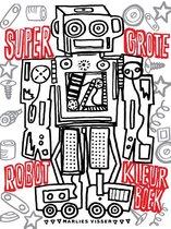 Super grote robot kleurboek