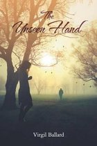 The Unseen Hand - A Unique but True Love Story