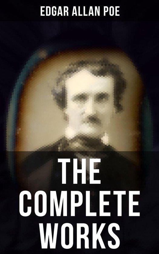 Boek cover The Complete Works of Edgar Allan Poe van Edgar Allan Poe (Onbekend)