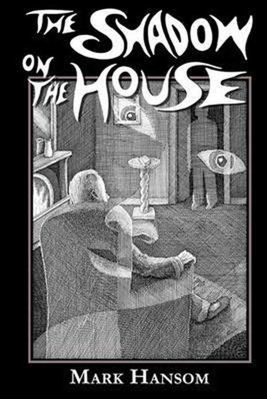 The Shadow on the House