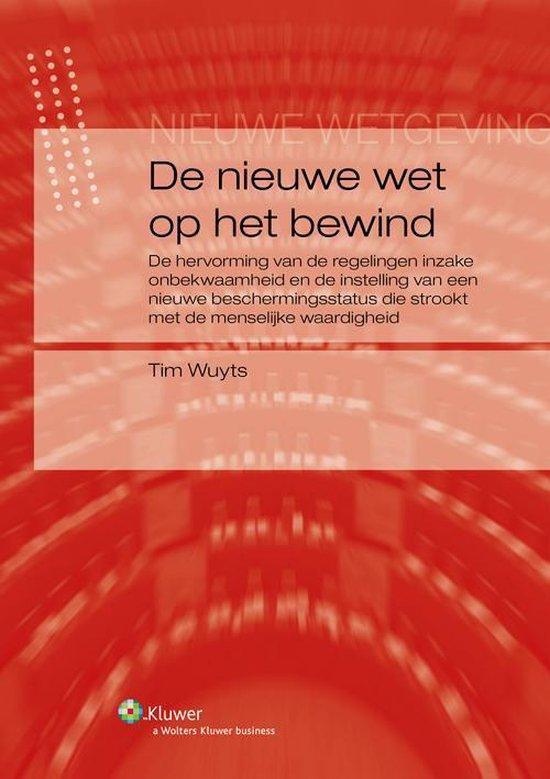De nieuwe wet op het bewind - Tim Wuyts |