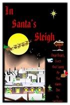 In Santa's Sleigh, Polar Bears, Elves and Santa at the North Pole
