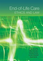 End-of-Life Care: Ethics and Law