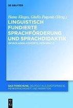 Linguistisch fundierte Sprachfoerderung und Sprachdidaktik